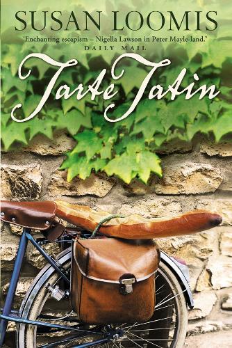 Tarte Tatin: More of La Belle Vie on Rue Tatin (Paperback)