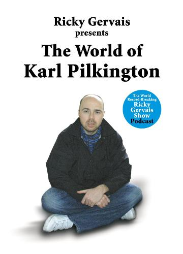 The World of Karl Pilkington (Hardback)