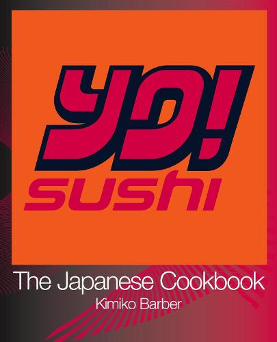 YO Sushi: The Japanese Cookbook (Paperback)