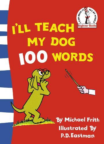 I'll Teach My Dog 100 Words - Beginner Series (Paperback)