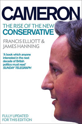 Cameron: The Rise of the New Conservative (Paperback)