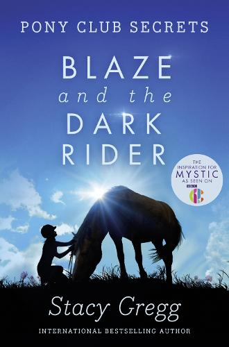 Blaze and the Dark Rider - Pony Club Secrets 2 (Paperback)