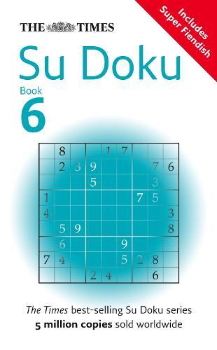 The Times Su Doku Book 6: 150 Original Puzzles (Paperback)