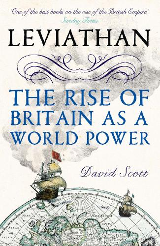 Leviathan: The Rise of Britain as a World Power (Paperback)
