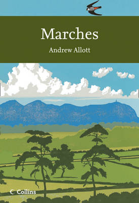 Marches - Collins New Naturalist Library 118 (Paperback)