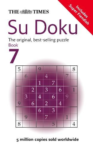 The Times Su Doku Book 7: 150 Original Puzzles (Paperback)