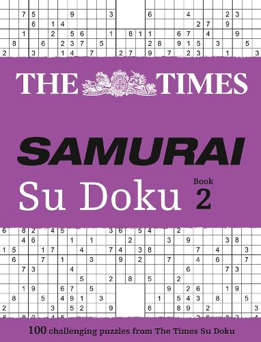 The Times Samurai Su Doku 2: 100 Extreme Puzzles for the Fearless Su Doku Warrior (Paperback)