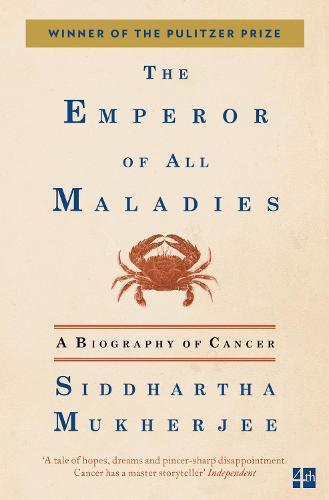 The Emperor of All Maladies (Paperback)