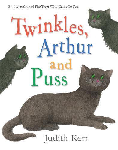 Twinkles, Arthur and Puss (Hardback)