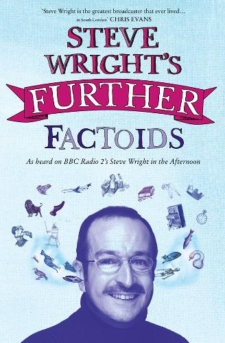 Steve Wright's Further Factoids (Paperback)