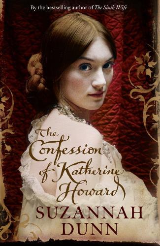 The Confession of Katherine Howard (Hardback)