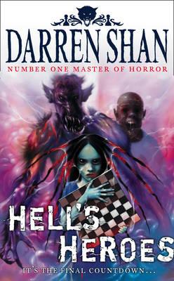 Hell's Heroes - The Demonata Bk. 10 (Hardback)