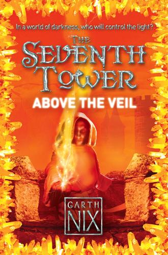 Above the Veil - The Seventh Tower 4 (Paperback)