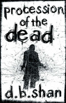 Procession of the Dead - The City Trilogy Bk. 1 (Paperback)