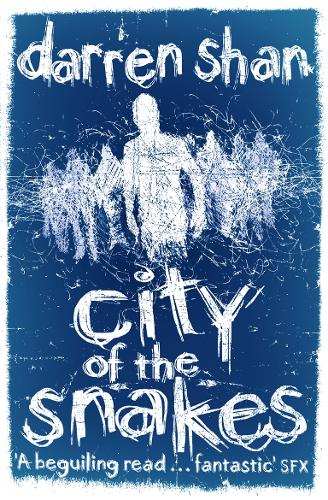 City of the Snakes - The City Trilogy 3 (Paperback)