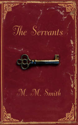 The Servants (Hardback)