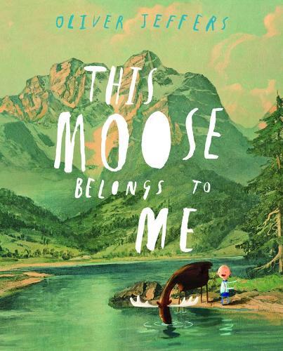 This Moose Belongs to Me (Paperback)