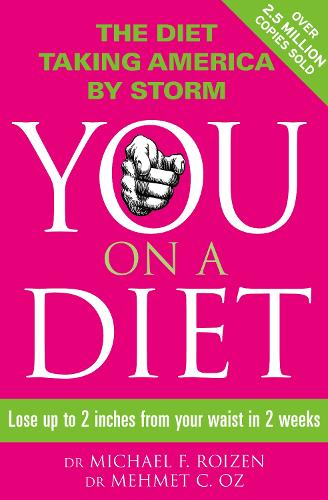 You: On a Diet: Lose Up to 2 Inches from Your Waist in 2 Weeks (Paperback)