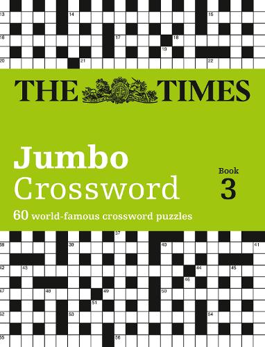 Times Jumbo Crossword Book 3: 60 of the World's Biggest Puzzles from the Times 2 (Paperback)