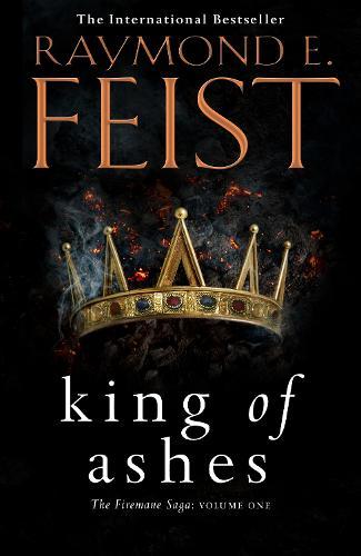 King of Ashes - The Firemane Saga Book 1 (Paperback)