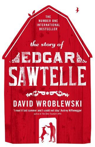 The Story of Edgar Sawtelle (Paperback)