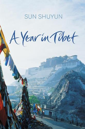 A Year in Tibet (Paperback)