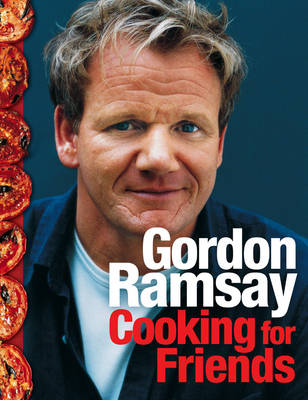 Cooking for Friends: Food from My Table (Hardback)