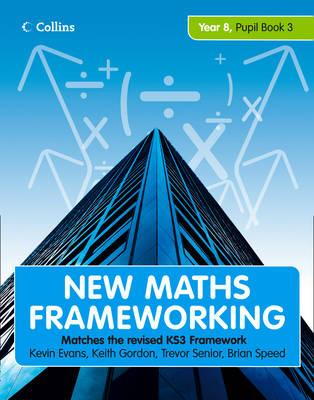 New Maths Frameworking - Year 8 Pupil Book 3 (Levels 6-7) - New Maths Frameworking 20 (Paperback)