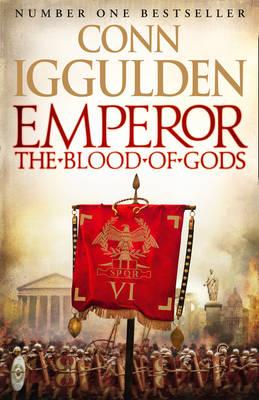 Emperor: the Blood of Gods - Emperor Series 5 (Hardback)