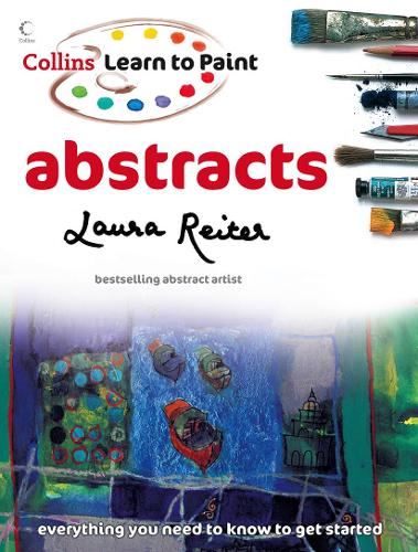 Learn to Paint: Abstracts - Learn to Paint (Paperback)