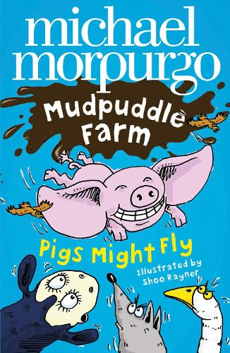 Pigs Might Fly! - Mudpuddle Farm (Paperback)