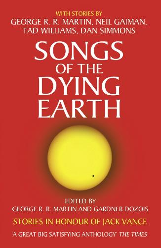 Songs of the Dying Earth (Paperback)