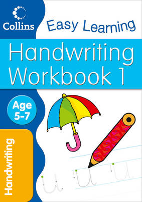 Handwriting Workbook 1: Age 5-7 - Collins Easy Learning Age 5-7 (Paperback)