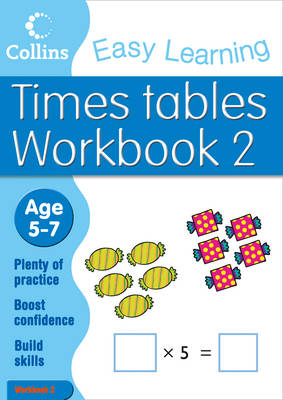 Times Tables Workbook 2: Age 5-7 - Collins Easy Learning Age 5-7   (Paperback)
