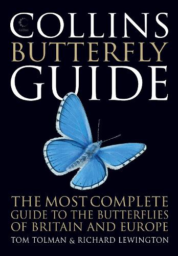 Collins Butterfly Guide: The Most Complete Guide to the Butterflies of Britain and Europe (Paperback)