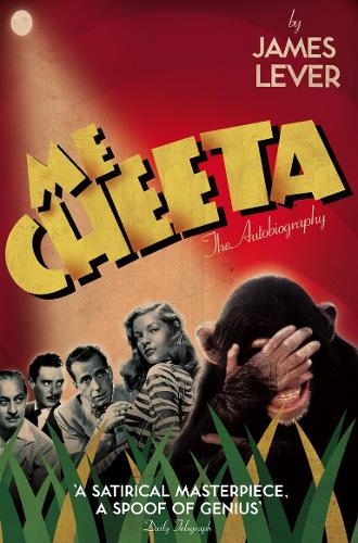 Me Cheeta: The Autobiography (Paperback)