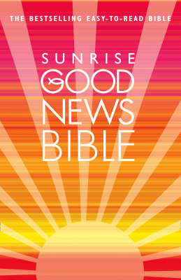 Sunrise Good News Bible: (GNB) (Paperback)