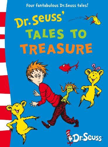 Dr. Seuss' Tales to Treasure (Hardback)