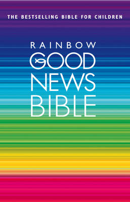 Rainbow Good News Bible (Hardback)