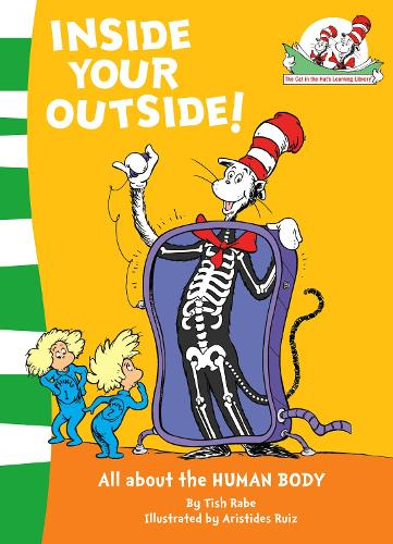 Inside Your Outside! - The Cat in the Hat's Learning Library 10 (Paperback)