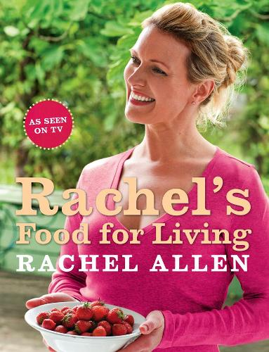 Rachel's Food for Living (Paperback)