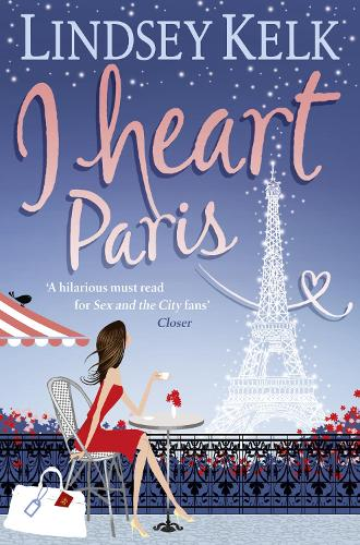 I Heart Paris - I Heart Series Book 3 (Paperback)