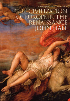 The Civilization of Europe in the Renaissance (Paperback)