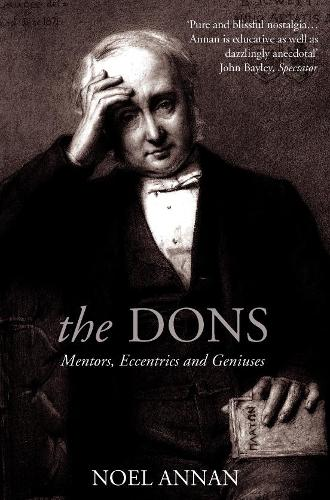 The Dons: Mentors, Eccentrics and Geniuses (Paperback)
