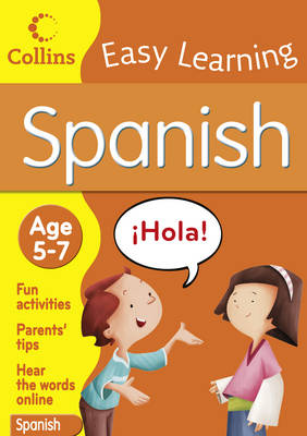 Collins Easy Learning Spanish: Age 5-7 (Paperback)