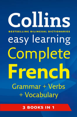 Collins Easy Learning Complete French Grammar, Verbs and Vocabulary - Easy Learning 01 (Paperback)