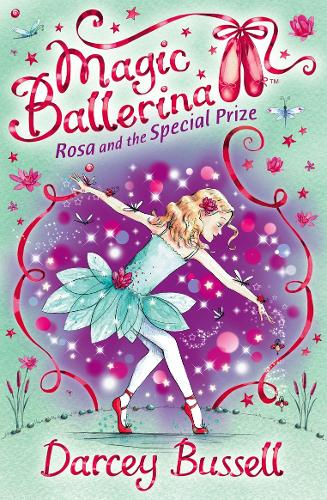 Rosa and the Special Prize - Magic Ballerina 10 (Paperback)
