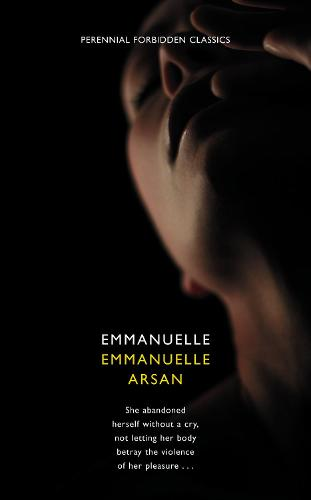 Emmanuelle - Harper Perennial Forbidden Classics (Paperback)