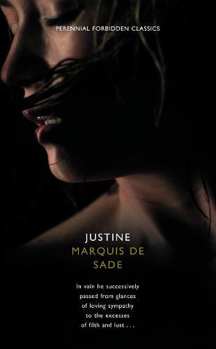 Justine - Harper Perennial Forbidden Classics (Paperback)