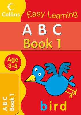 ABC Age 3-5: Book 1 - Collins Easy Learning Age 3-5 (Paperback)